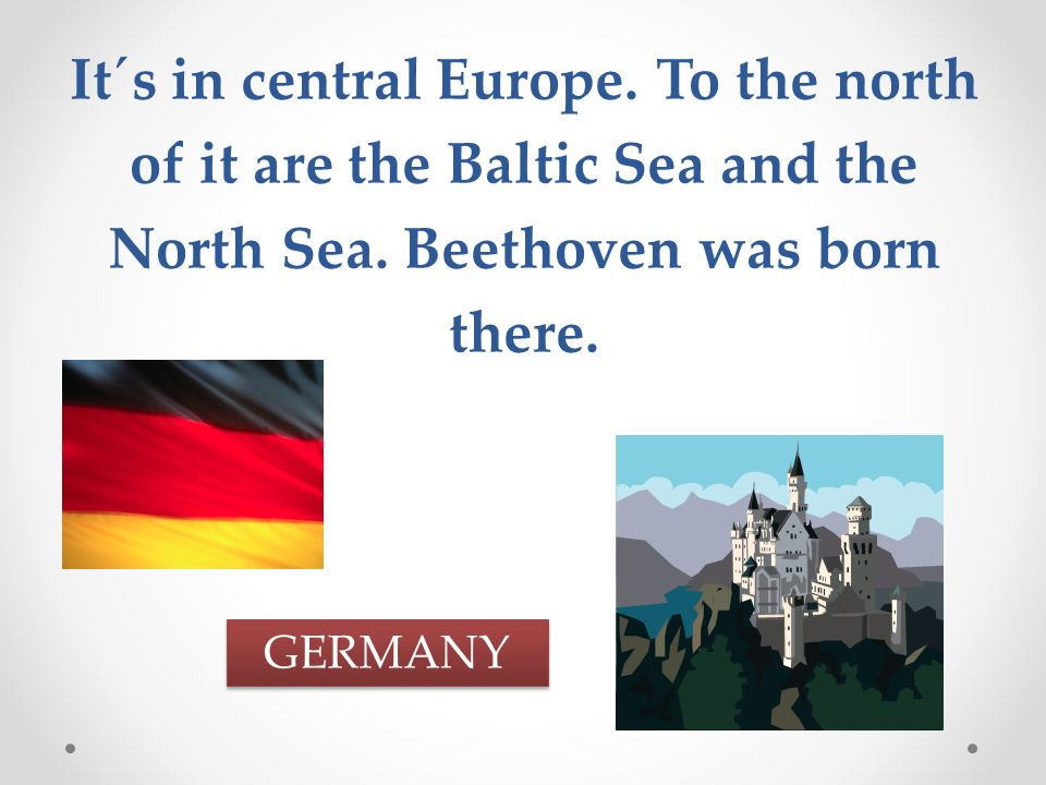 It´s in Europe.It has a sea coast both in the north and in the south.