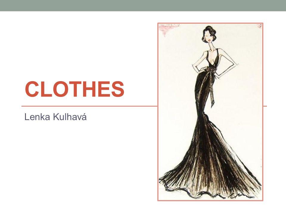 CLOTHES Lenka Kulhavá