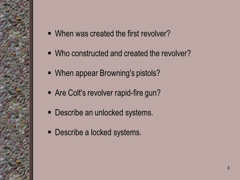  When was created the first revolver.  Who constructed and created the revolver.