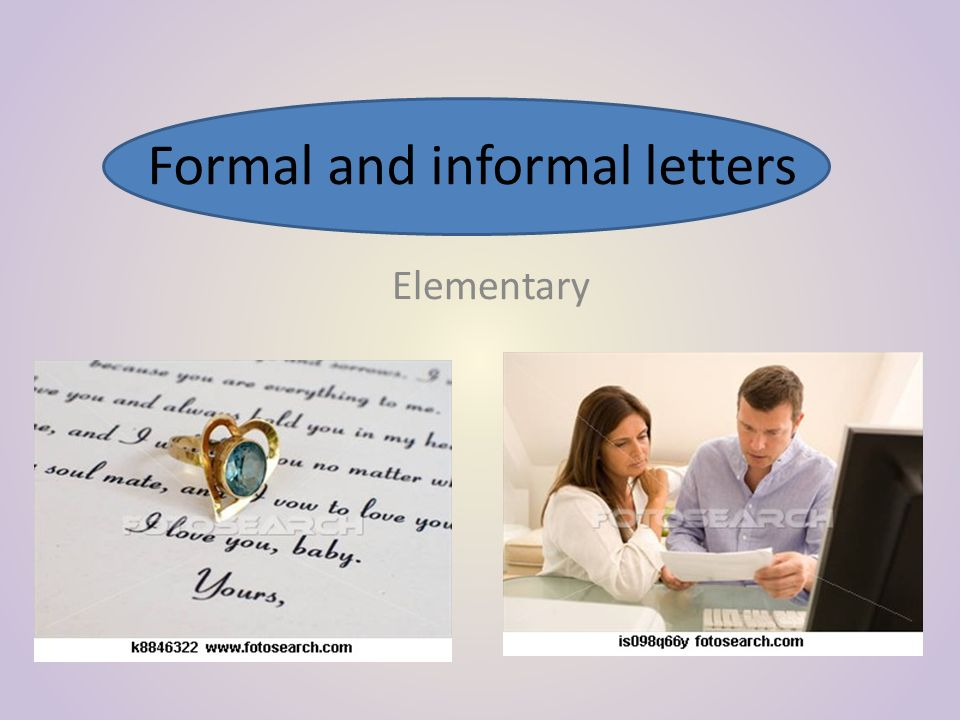 Formal and informal letters Elementary