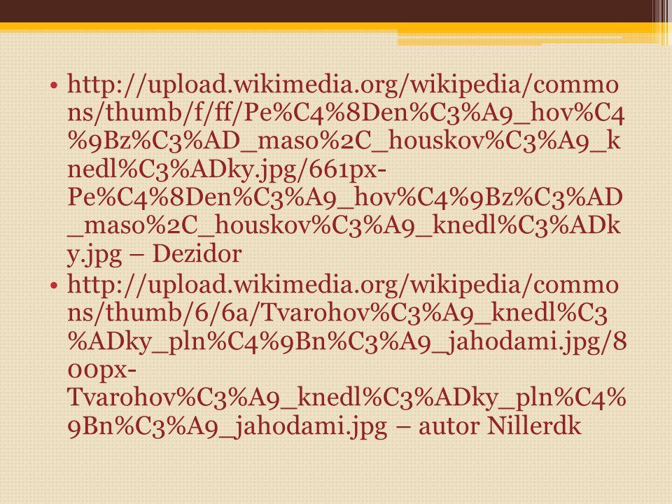 http://upload.wikimedia.org/wikipedia/commo ns/thumb/d/d5/VeproKnedloZelo.jpg/600px- VeproKnedloZelo.jpg - autor -Patrick-Emil Zörner http://upload.wi