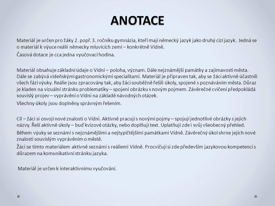 ANOTACE Materiál je určen pro žáky 2. popř. 3. ročníku gymnázia, kteří mají německý jazyk jako druhý cizí jazyk. Jedná se o materiál k výuce reálií ně