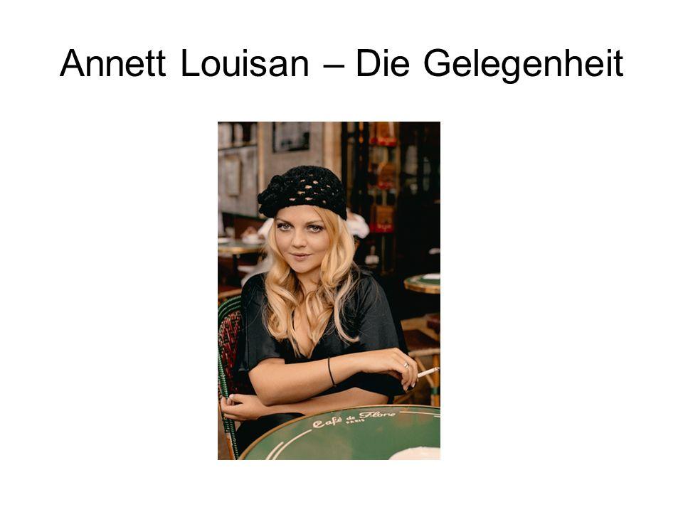 Annett Louisan – Die Gelegenheit