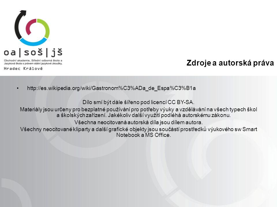 Zdroje a autorská práva http://es.wikipedia.org/wiki/Gastronom%C3%ADa_de_Espa%C3%B1a Dílo smí být dále šířeno pod licencí CC BY-SA.