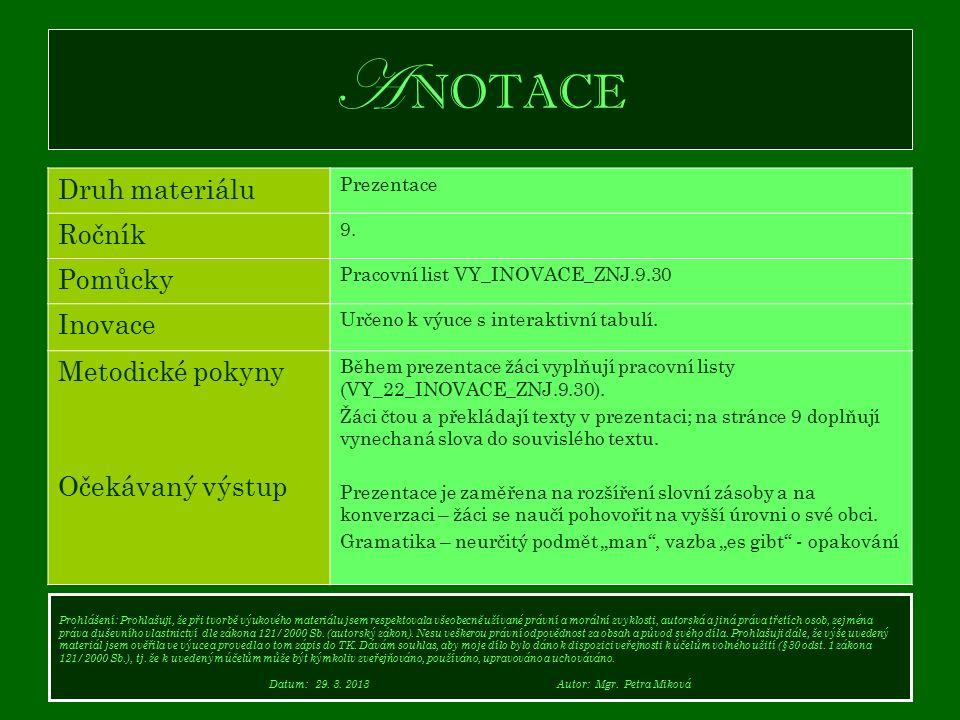 A NOTACE Druh materiálu Prezentace Ročník 9.