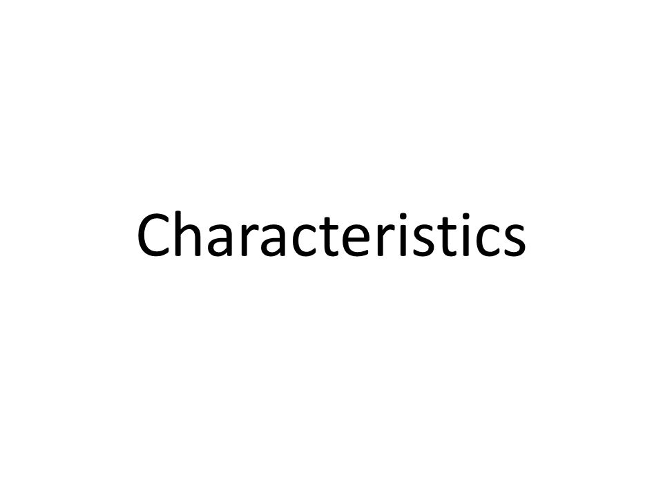 What is a characteristics It is a description of specific features of a person.