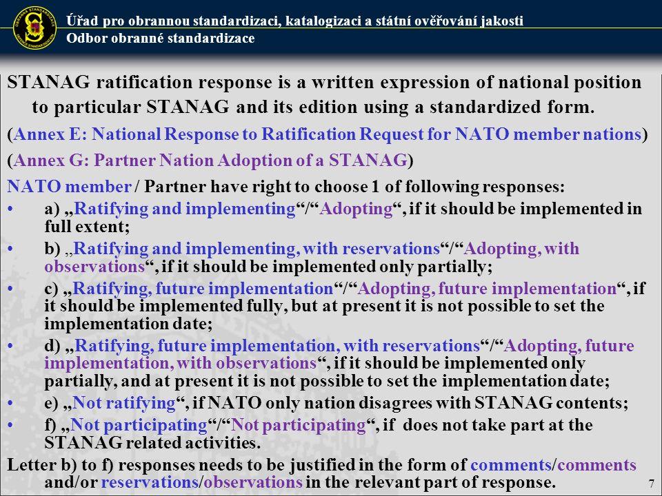 Úřad pro obrannou standardizaci, katalogizaci a státní ověřování jakosti Odbor obranné standardizace 18