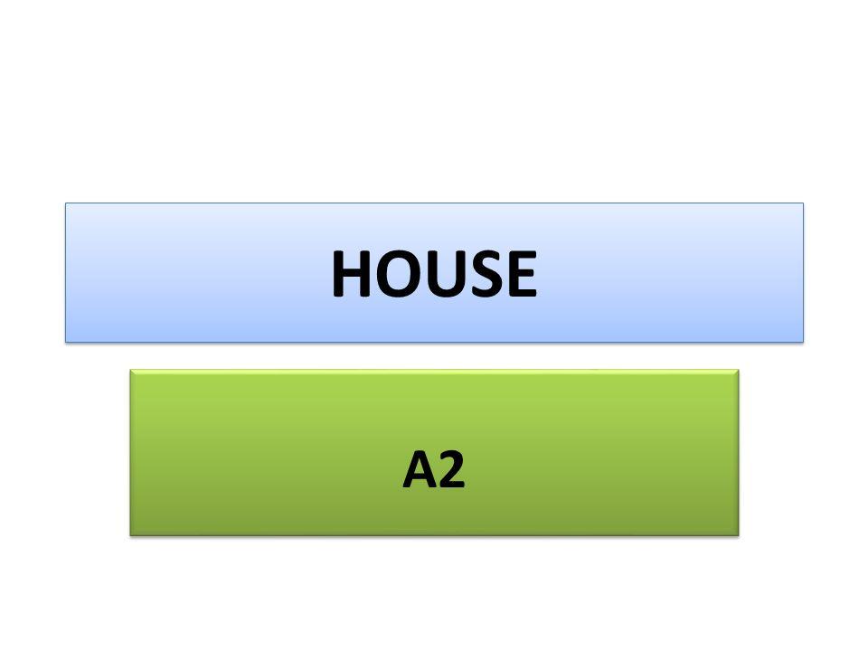 HOUSE A2