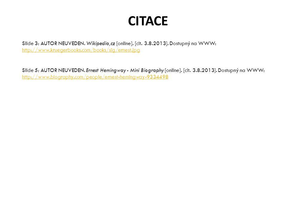 CITACE Slide 3: AUTOR NEUVEDEN. Wikipedia,cz [online].