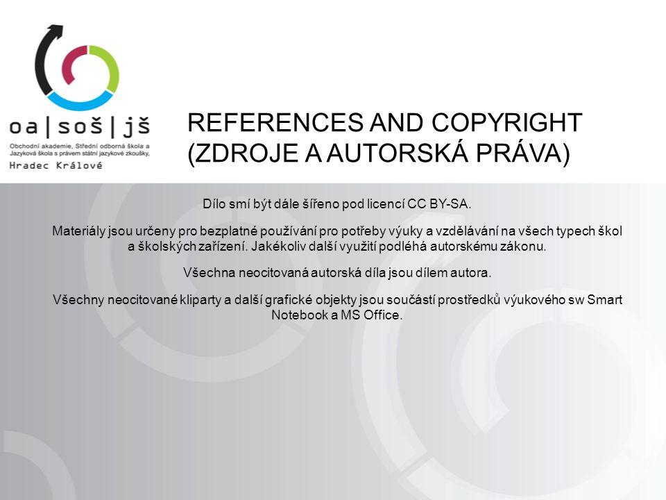 Dílo smí být dále šířeno pod licencí CC BY-SA. Materiály jsou určeny pro bezplatné používání pro potřeby výuky a vzdělávání na všech typech škol a ško