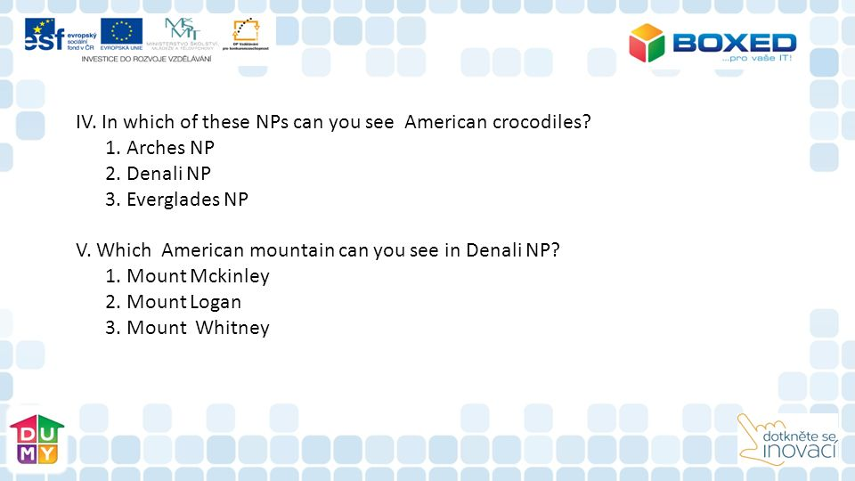 IV. In which of these NPs can you see American crocodiles.