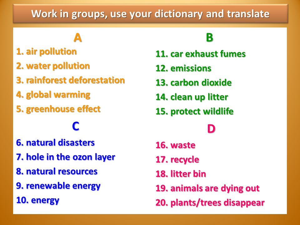 Work in groups, use your dictionary and translate A 1.