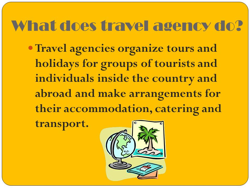 Kinds of services Travel Agency
