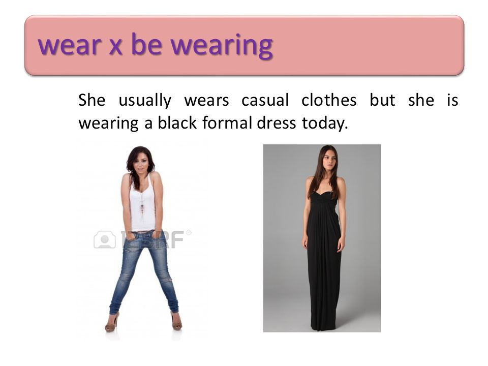 And what about you.What do you usually wear for different occasions.
