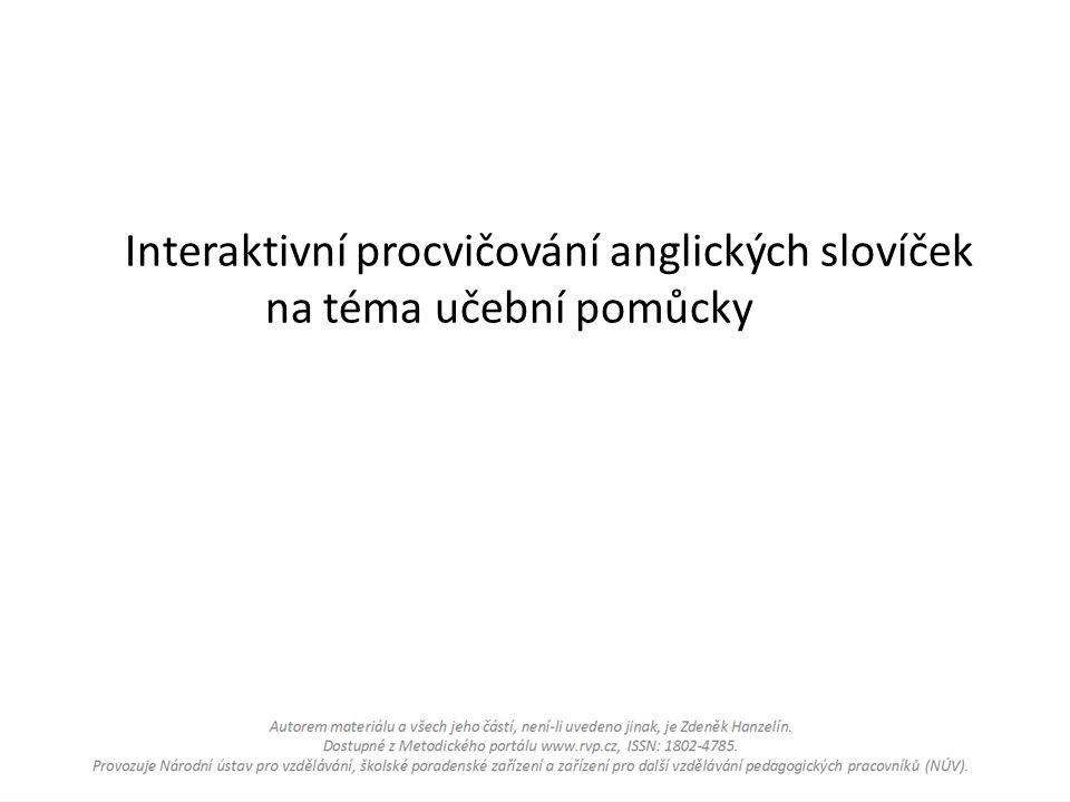 Interaktivní procvičování anglických slovíček na téma učební pomůcky