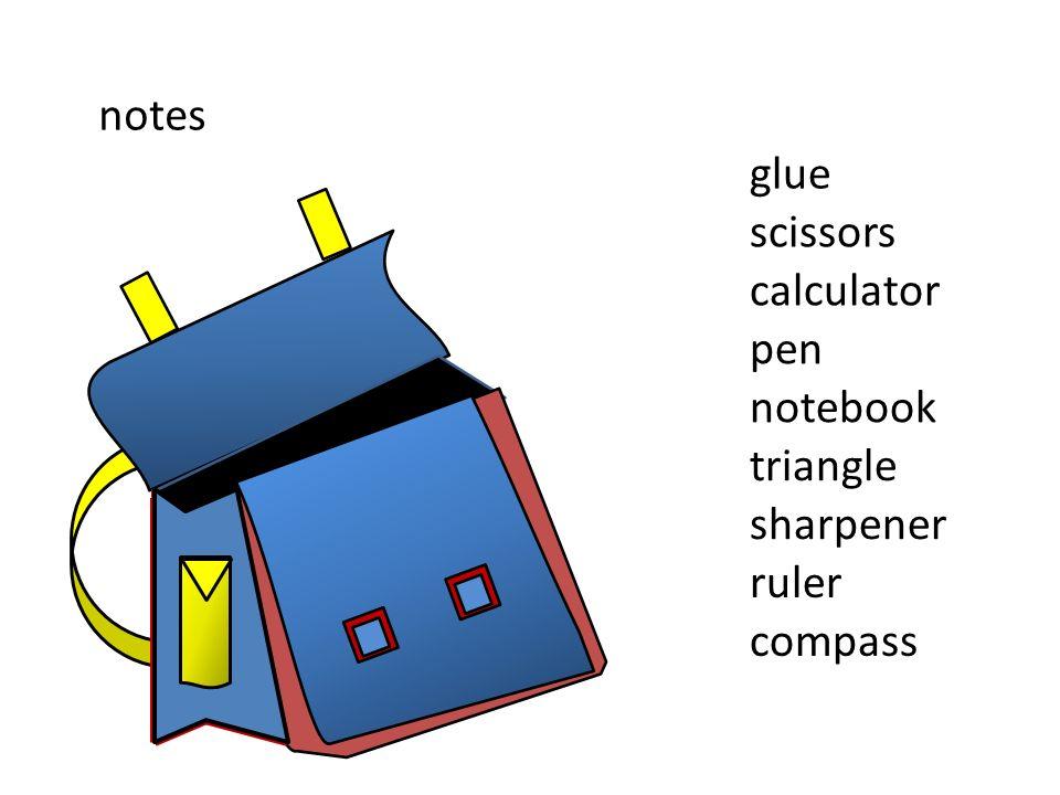 notes sharpener ruler compass triangle notebook pen scissors glue calculator