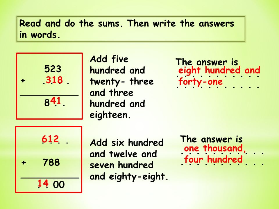 Read and do the sums. Then write the answers in words.