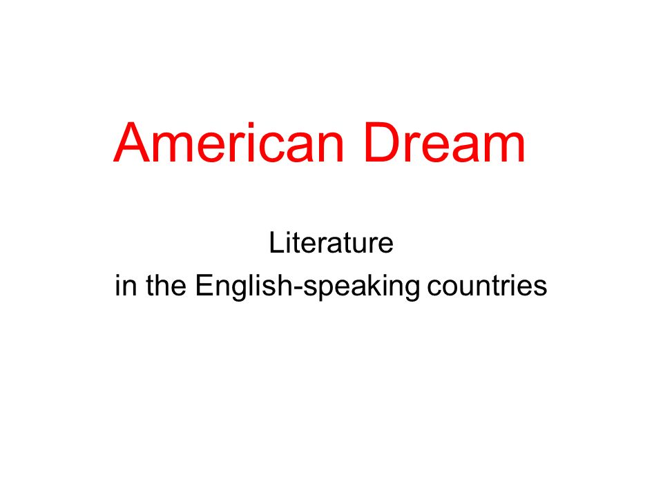 American Dream Literature in the English-speaking countries