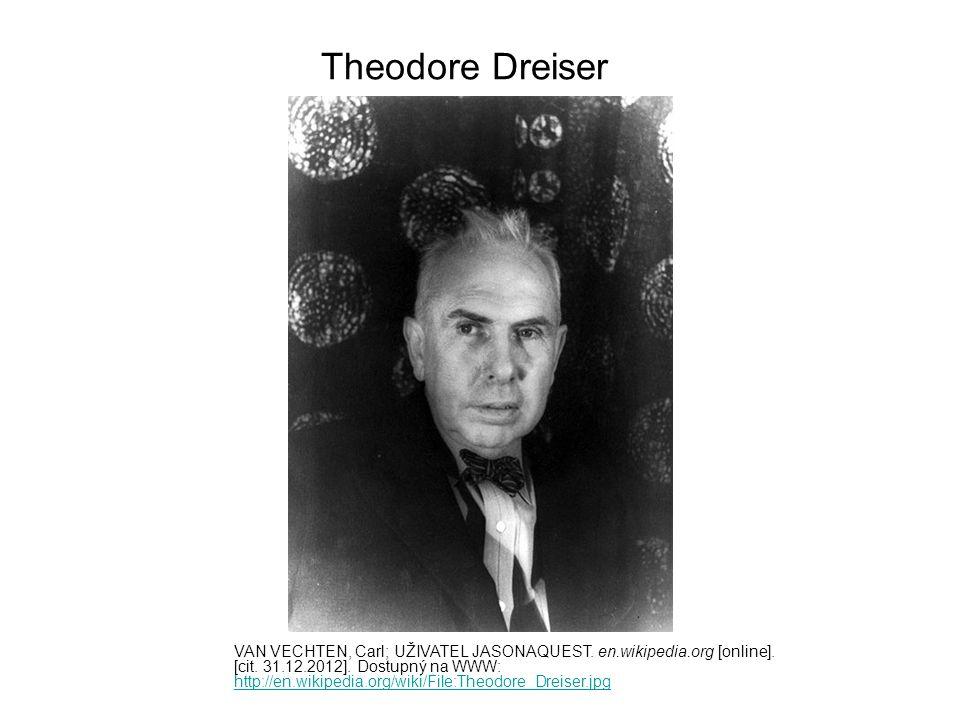 Theodore Dreiser´s most famous novel AUTOR NEUVEDEN; UŽIVATEL MARMADUKEPERCY.