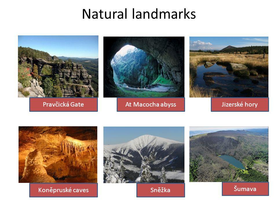 Natural landmarks Pravčická GateAt Macocha abyssJizerské hory Koněpruské cavesSněžka Šumava
