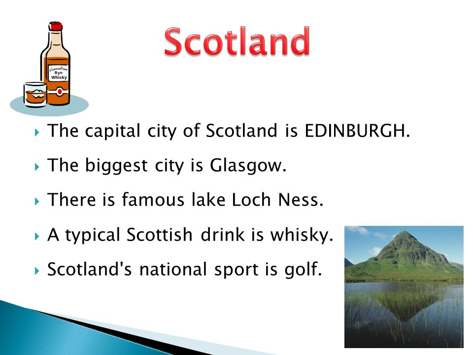  The capital city of Scotland is EDINBURGH.  The biggest city is Glasgow.
