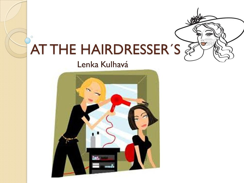 AT THE HAIRDRESSER´S Lenka Kulhavá