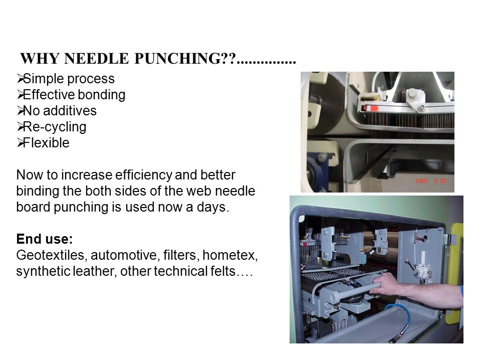 WHY NEEDLE PUNCHING??...............
