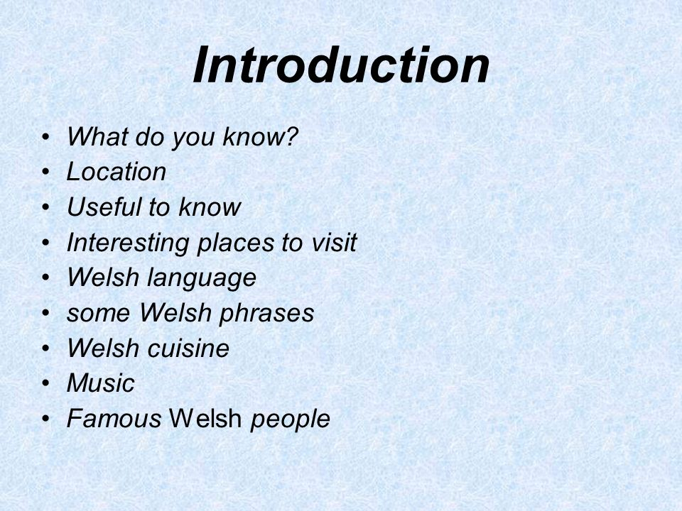Introduction What do you know.
