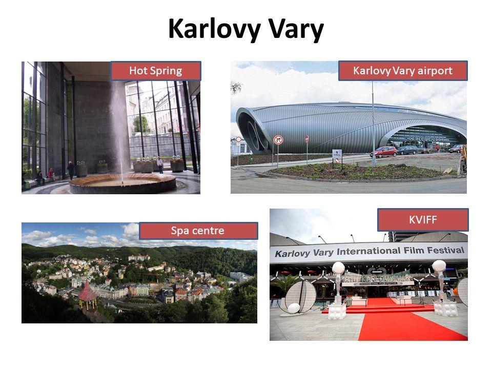 Karlovy Vary Hot Spring Karlovy Vary airport Spa centre KVIFF