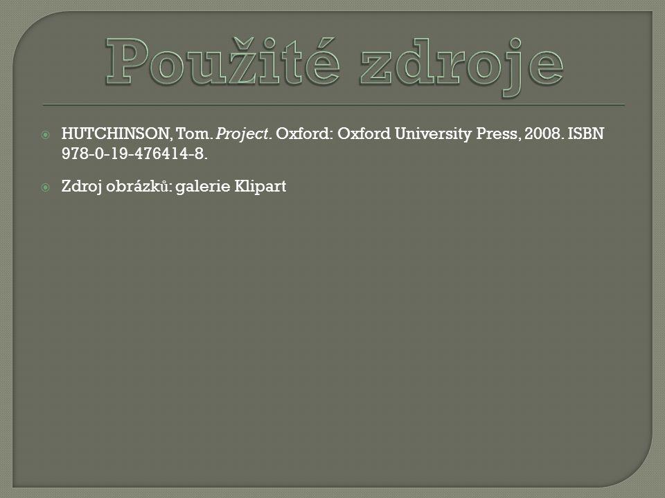  HUTCHINSON, Tom. Project. Oxford: Oxford University Press, 2008. ISBN 978-0-19-476414-8.  Zdroj obrázk ů : galerie Klipart