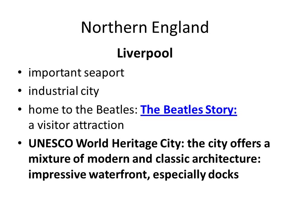 Northern England Liverpool important seaport industrial city home to the Beatles: The Beatles Story: a visitor attractionThe Beatles Story: UNESCO Wor