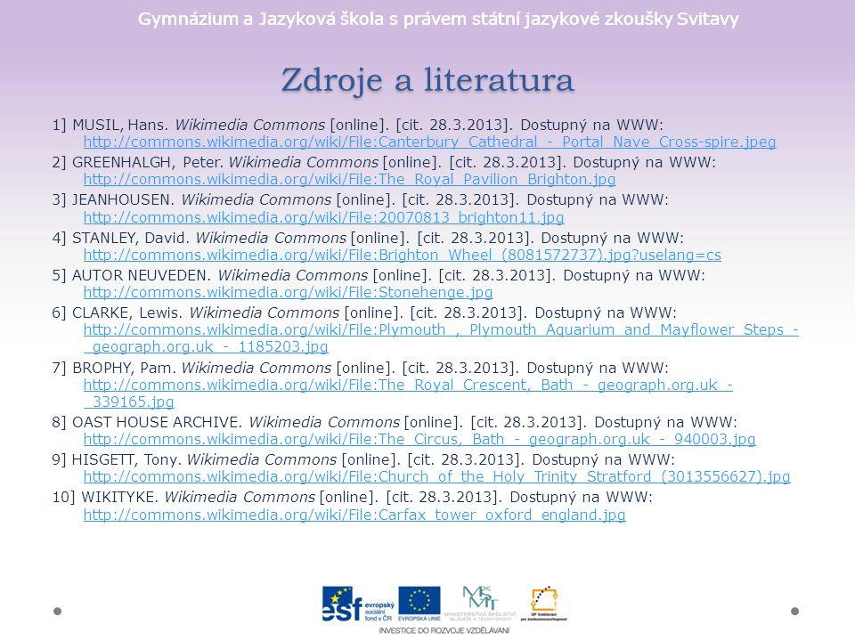 Gymnázium a Jazyková škola s právem státní jazykové zkoušky Svitavy Zdroje a literatura 1] MUSIL, Hans.