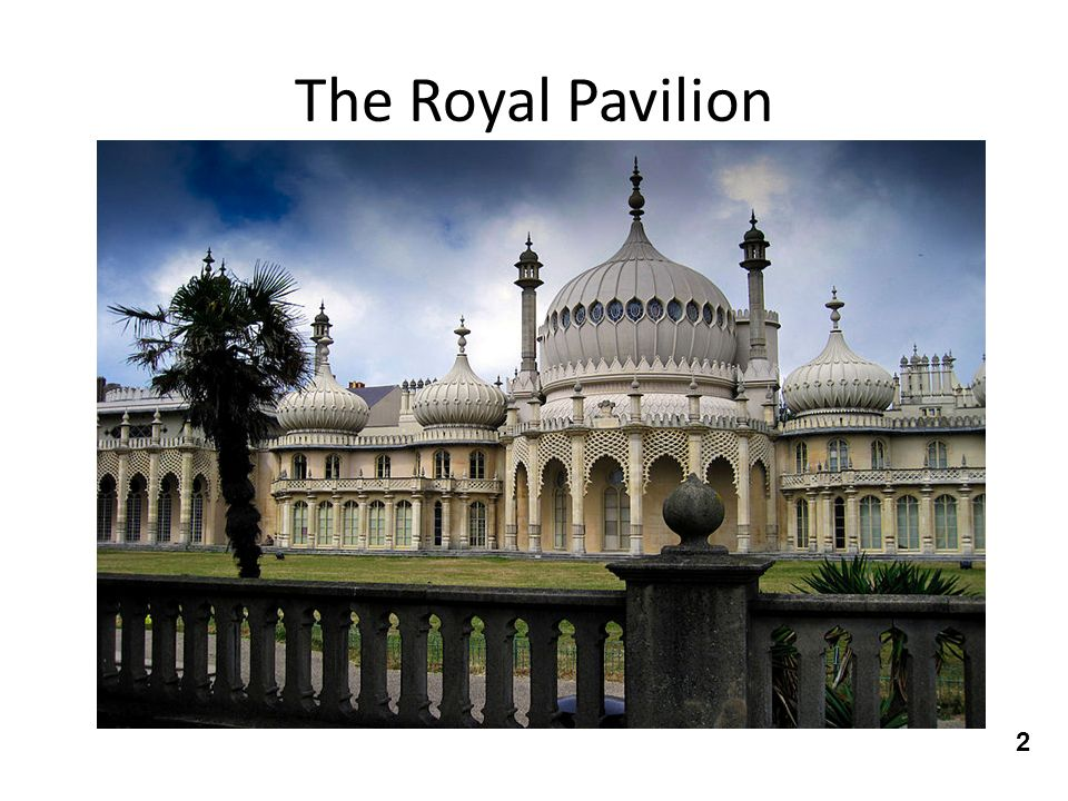 The Royal Pavilion 2