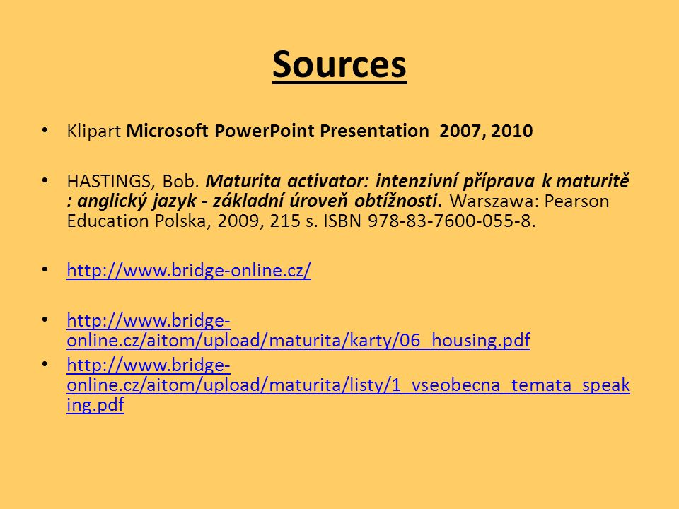 Sources Klipart Microsoft PowerPoint Presentation 2007, 2010 HASTINGS, Bob.