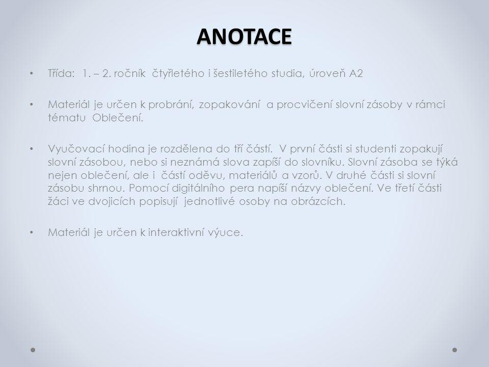 ANOTACE Třída: 1. – 2.