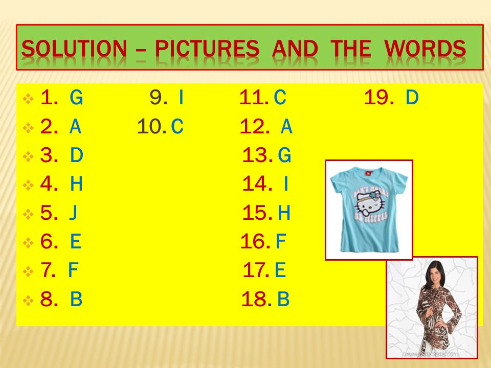  1. G 9. I 11. C 19. D  2. A 10. C 12. A  3.
