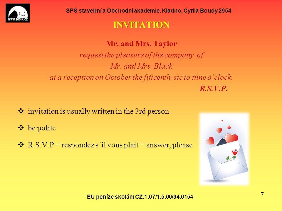 SPŠ stavební a Obchodní akademie, Kladno, Cyrila Boudy 2954 ACCEPTING an invitation: Mr.