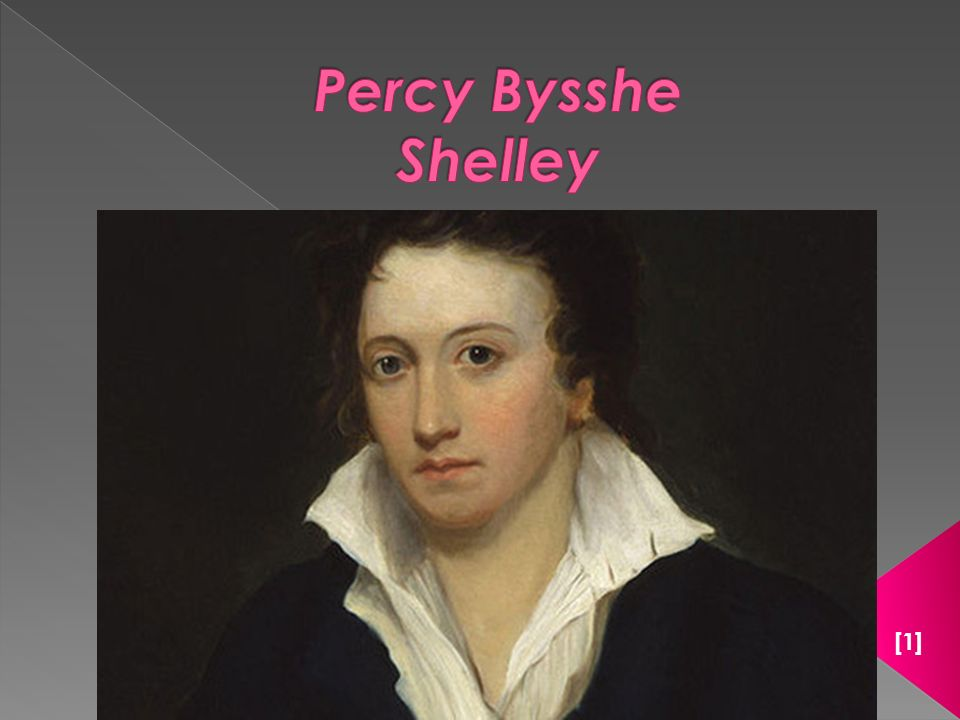  [1] http://www.poetryfoundation.org/bio/percy-bysshe-shelley  [2] http://www.shelleyslynmouthexmoor.co.uk/percybyssheshelley.html http://www.shelleyslynmouthexmoor.co.uk/percybyssheshelley.html  [3] http://www.gradesaver.com/author/percy-shelley/ http://www.gradesaver.com/author/percy-shelley/  [4] http://en.wikipedia.org/wiki/File:Shelly%27stoneRome.jpg http://en.wikipedia.org/wiki/File:Shelly%27stoneRome.jpg  [5] https://ebookstore.sony.com/?sref=ebook/percy-bysshe-shelley/ode- to-the-west-wind-and-other-poems/_/R-400000000000000889853 https://ebookstore.sony.com/?sref=ebook/percy-bysshe-shelley/ode- to-the-west-wind-and-other-poems/_/R-400000000000000889853  Roger, P.