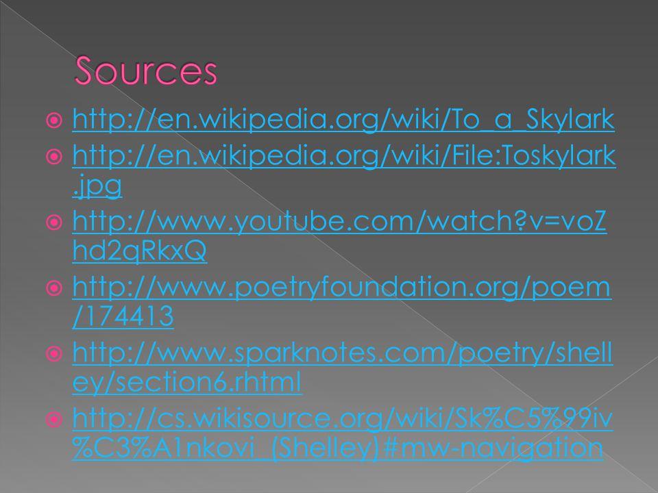  http://en.wikipedia.org/wiki/To_a_Skylark http://en.wikipedia.org/wiki/To_a_Skylark  http://en.wikipedia.org/wiki/File:Toskylark.jpg http://en.wiki