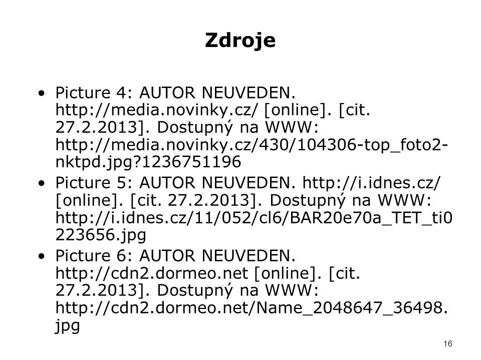 Zdroje Picture 4: AUTOR NEUVEDEN. http://media.novinky.cz/ [online].