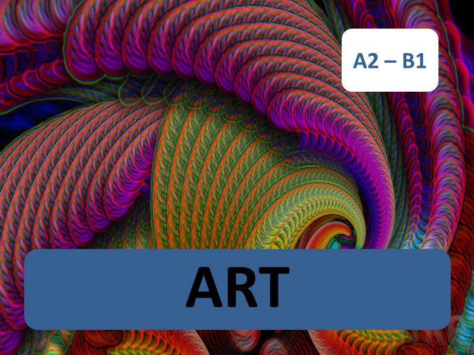 A2 – B1 ART