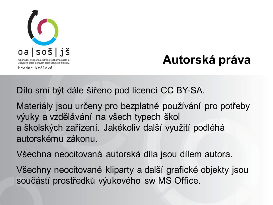 Autorská práva Dílo smí být dále šířeno pod licencí CC BY-SA.