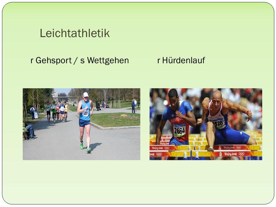 Leichtathletik r Gehsport / s Wettgehen r Hürdenlauf