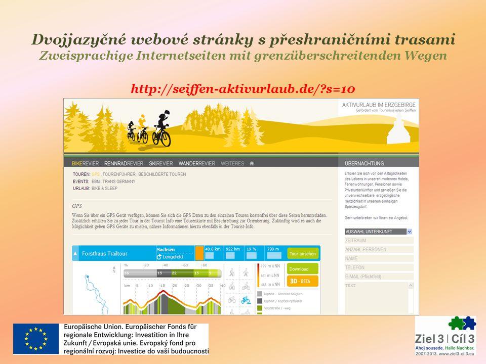 Dvojjazyčné webové stránky s přeshraničními trasami Zweisprachige Internetseiten mit grenzüberschreitenden Wegen http://seiffen-aktivurlaub.de/?s=10