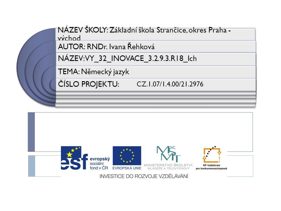 NÁZEV ŠKOLY: Základní škola Strančice, okres Praha - východ AUTOR: RNDr.
