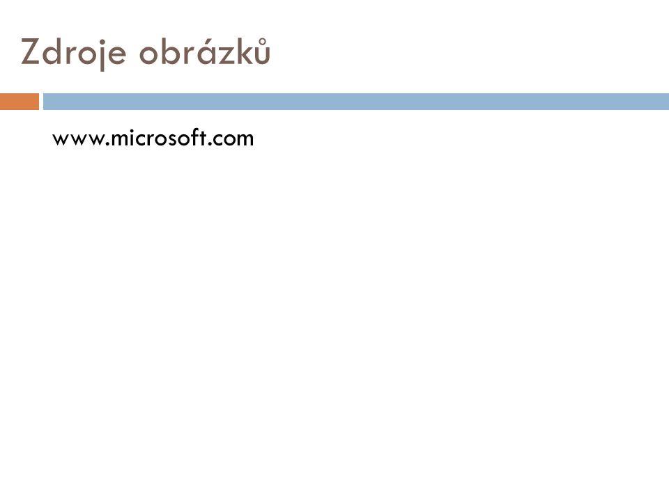 Zdroje obrázků www.microsoft.com