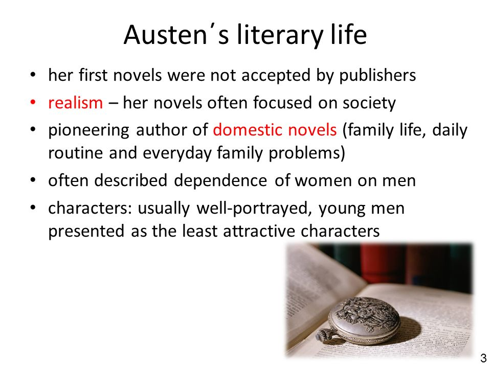 Austen΄s works Jane Austen wrote several significant novels.