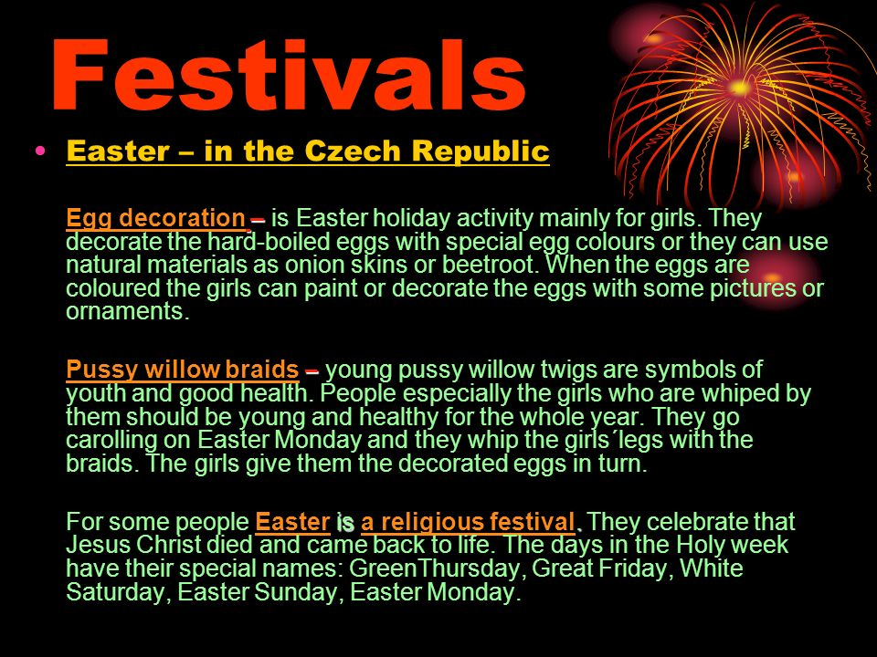 Festivals Easter – in the Czech Republic – Egg decoration – is Easter holiday activity mainly for girls.