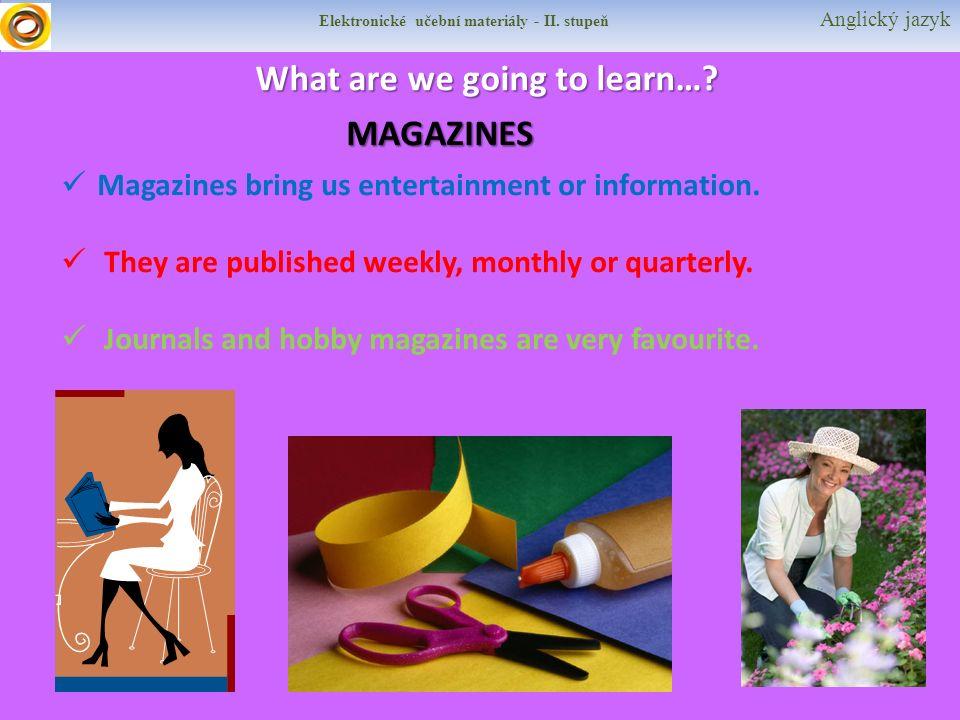 Elektronické učební materiály - II.stupeň Anglický jazyk What are we going to learn….