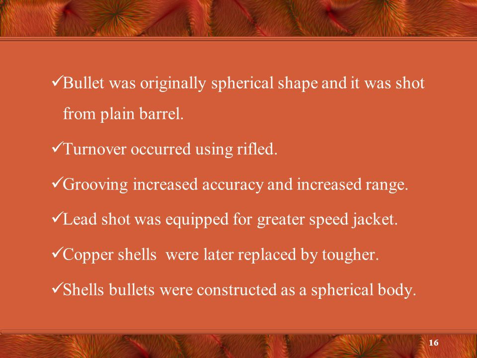 Rifle bullets are designed for shooting firearms.
